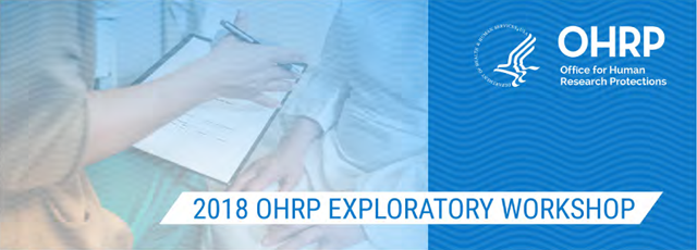 2018 OHRP EXPLORATORY WORKSHOP