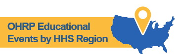 OHRP Educational Events by HHS Region