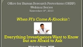 When PIs Come a'Knockin': Everything Investigators Want to Know but are Afraid to Ask