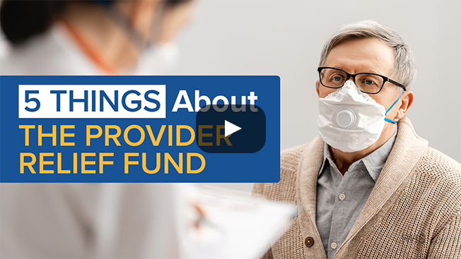 '5 Things About the Provider Relief Fund' in blue text with a doctor and her patient in the background