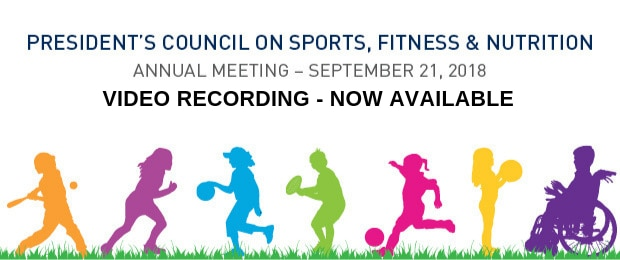 Promotional graphic for the 2018 President's Council on Sports, Fitness & Nutrition Annual Meeting video recording.