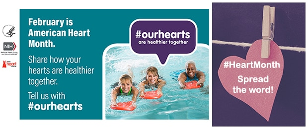 February is American Heart Month. Share how your hearts are healthier together. Tell us with #ourhearts. #ourhearts are healthier together. #HeartMonth - spread the word!