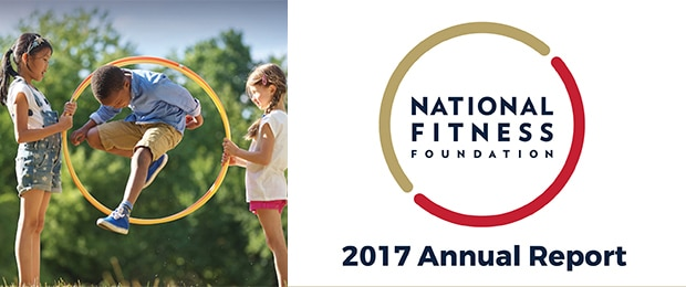 National Fitness Foundation's 2017 Annual Report