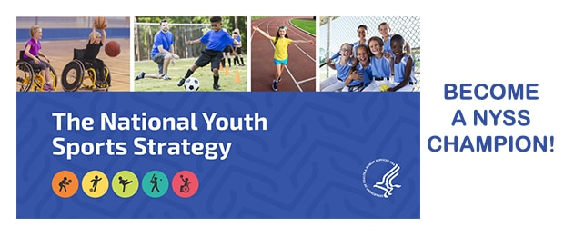 The National Youth Sports Strategy. Become a NYSS Champion!