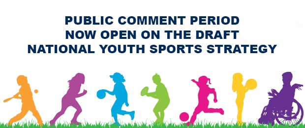 Public Comment Period Now Open on the Draft National Youth Sports Strategy