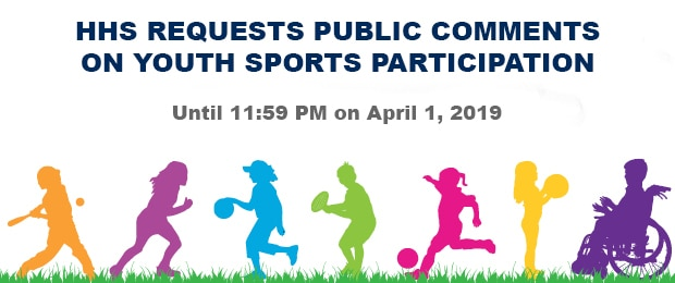 HHS requests public comments on youth sports participation until 11:59 PM on April 1, 2019.