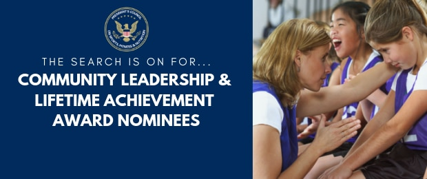 The search is on for Community Leadership & Lifetime Achievement Award Nominees.