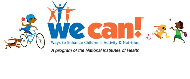 We Can! Ways to Enhance Children's Activity & Nutrition. A program of the National Institutes of Health.