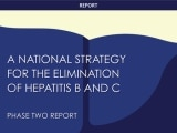A National Strategy for the Elimination of Hepatitis B and C: Phase Two Report