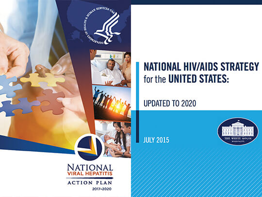 National HIV/AIDS Strategy and National Viral Hepatitis Action Plan