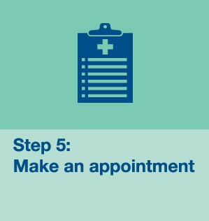 Step 5: Make an appointment