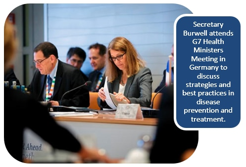Secretary Burwell attends G7 Health Ministers Meeting in Germany to discuss strategies and best practices in disease prevention and treatment.