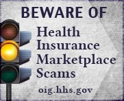 Beware of Health insurance marketplace scams - oig.hhs.gov