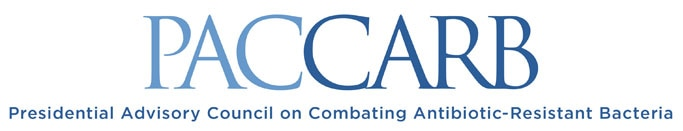Presidential Advisory Council on Combating Antibiotic-Resistant Bacteria (PACCARB)