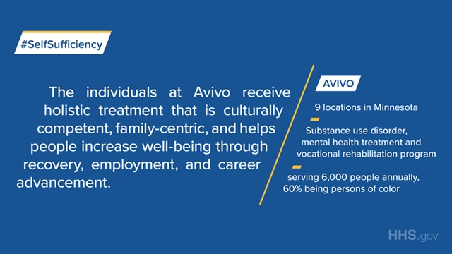 Avivo is a substance use disorder, mental health treatment and vocational rehabilitation program that serves 6,000 people annually in 9 locations in Minnesota