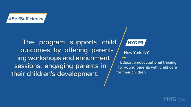 NYC P3 provides education/occupational training for young parents with child care for their children