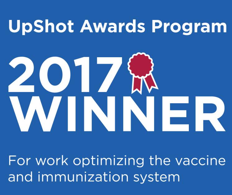 UpShot Awards program 2017 winner for work optimizing the vaccine and immunization system